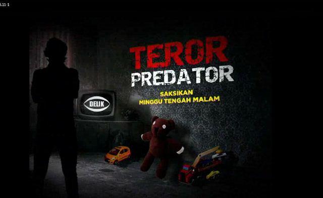https: img.okeinfo.net content 2018 01 14 337 1844694 teror-predator-anak-Rw3eIpcb8A.jpg