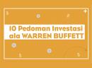 10 Pedoman Investasi WARREN BUFFETT