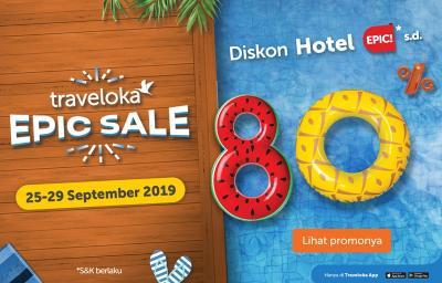 Siapkan Dirimu, Diskon Hotel Hingga 80% dari Traveloka Epic Sale Hadir Lagi!